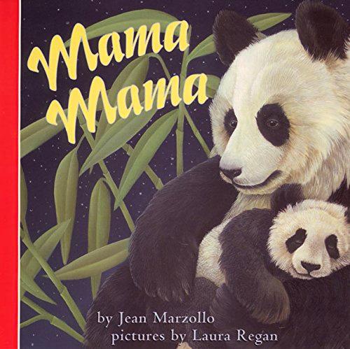 Mama Mama by Jean Marzollo