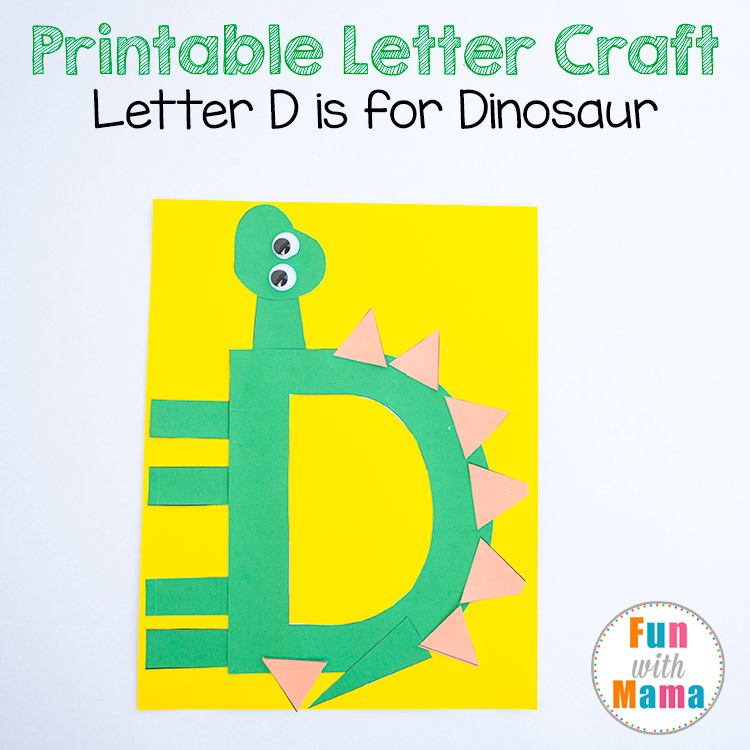 Printable Letter D Crafts D is for Dinosaur Fun with Mama
