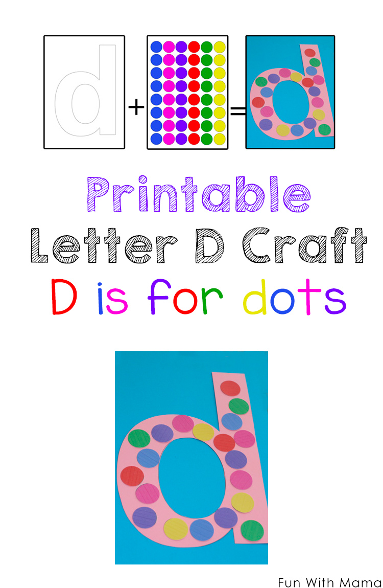 Letter D Is For Dots Fun With Mama