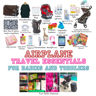 Flying With A Baby Travel Essentials and Flying With A Toddler Travel Tips