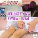 Our Day at Hello Kitty Salon Spa In Dubai Review