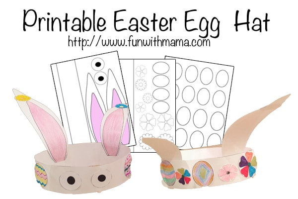 easter bonnets templates - printable easter egg and bunny hat fun with mama