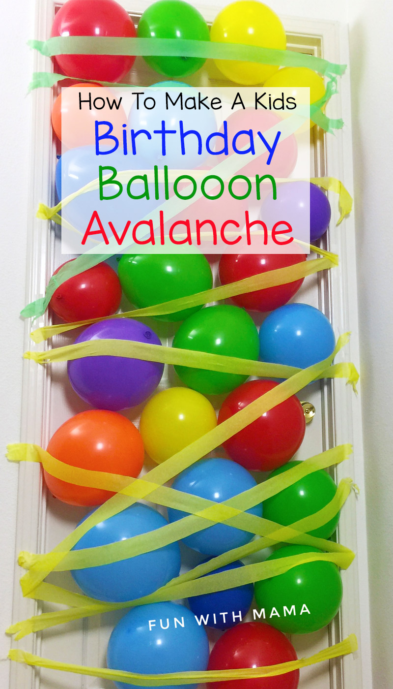 How To Make A Kids Birthday Balloon Avalanche Where Balloons Fall From The Ceiling Or Door