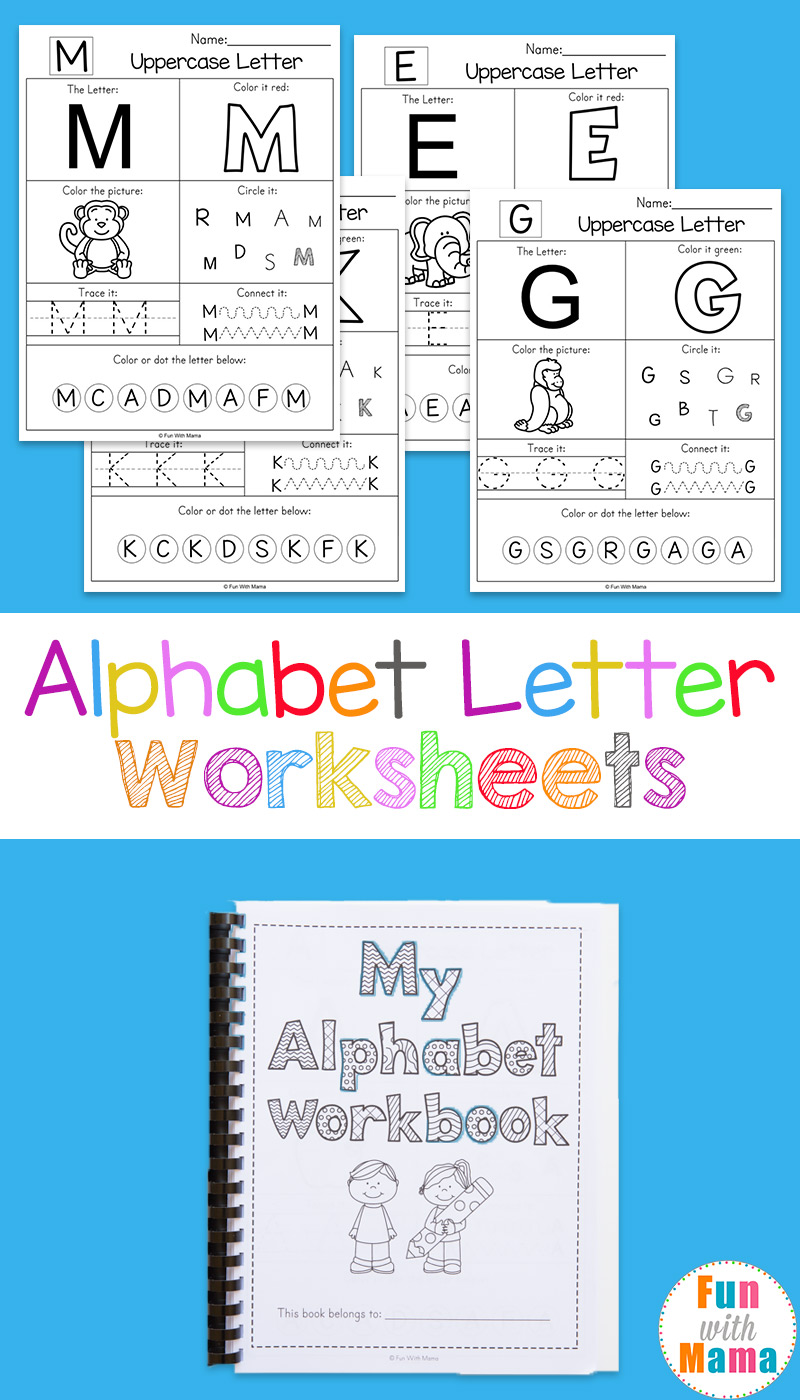 - Printable Alphabet Worksheets To Turn Into A Workbook - Fun With Mama