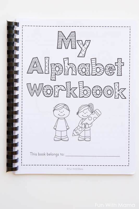 Printable Alphabet Worksheets To Turn Into A Workbook - Fun With Mama