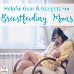 Breastfeeding Essentials + Tips for Breastfeeding Moms
