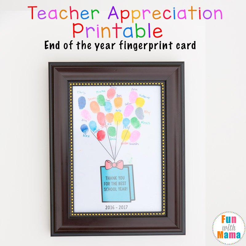 Printable End of the Year Teacher Appreciation Gift Fingerprint ...