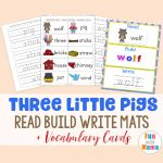Read Build Write Mats + Three Little Pigs Vocabulary Cards