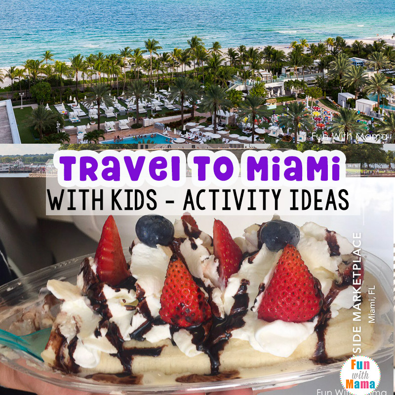 tips for traveling to miami with kids fun with mama. Black Bedroom Furniture Sets. Home Design Ideas