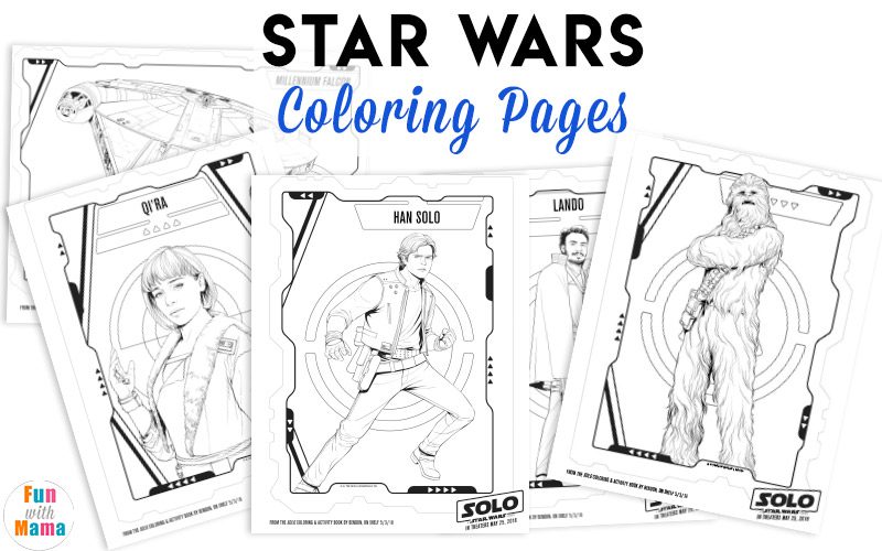 Han Solo Film Star Wars Coloring Pages Fun With Mama