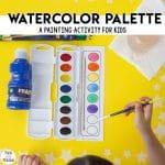 Watercolor Palette Painting Activity For Preschoolers