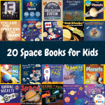 20 Incredible Space Books for Kids!