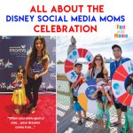 Disney Social Media Moms Celebration 2018 Changed Me