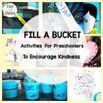 Bucket Filler Activities For Preschoolers To Encourage Kindness
