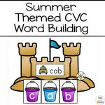 Summer Themed CVC Word Building  – Fun CVC Words Worksheets