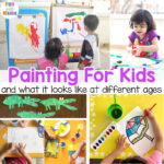 Painting For Kids at different ages
