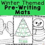 Winter Pre-Writing Worksheets + Mats