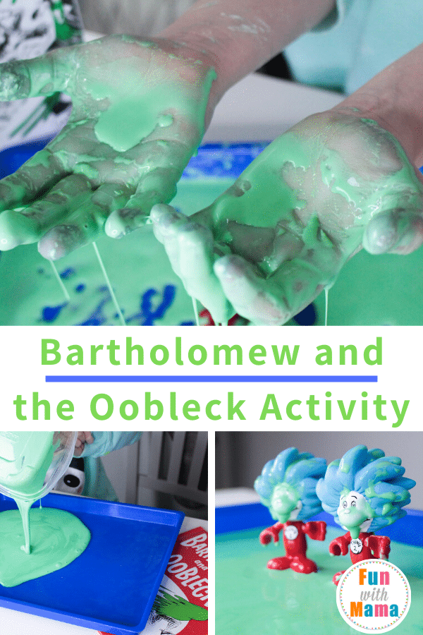 Bartholomew and the Oobleck Activity