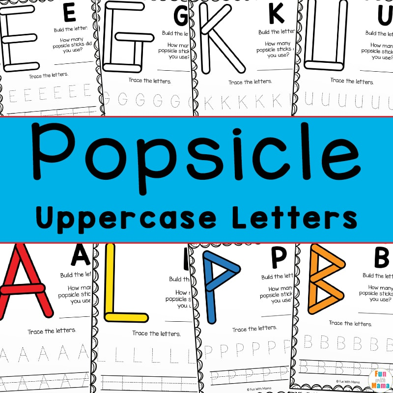Popsicle Uppercase Letter Printables - Fun Teaching Letters Activity - Fun  With Mama