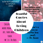 Beautiful Quotes About Loving Children