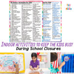90+ Indoor activities for kids during school closures