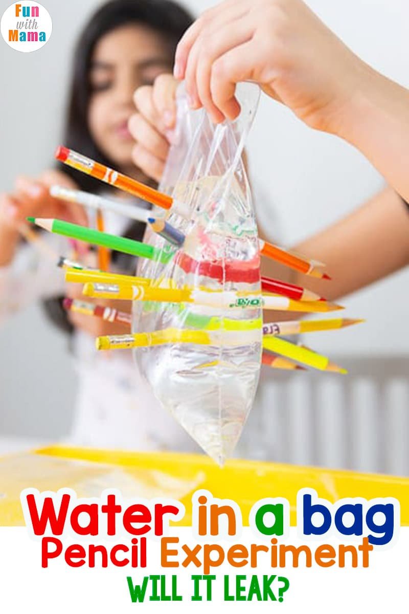 Water Experiment for Kids - water in a bag pencil experiment