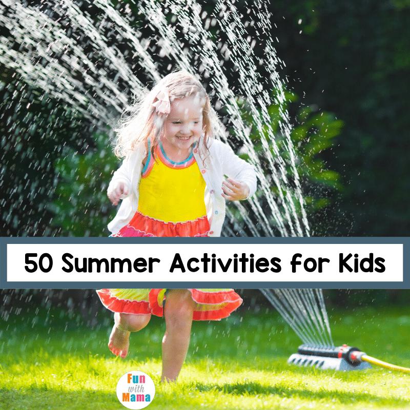 summer activites that kids will love
