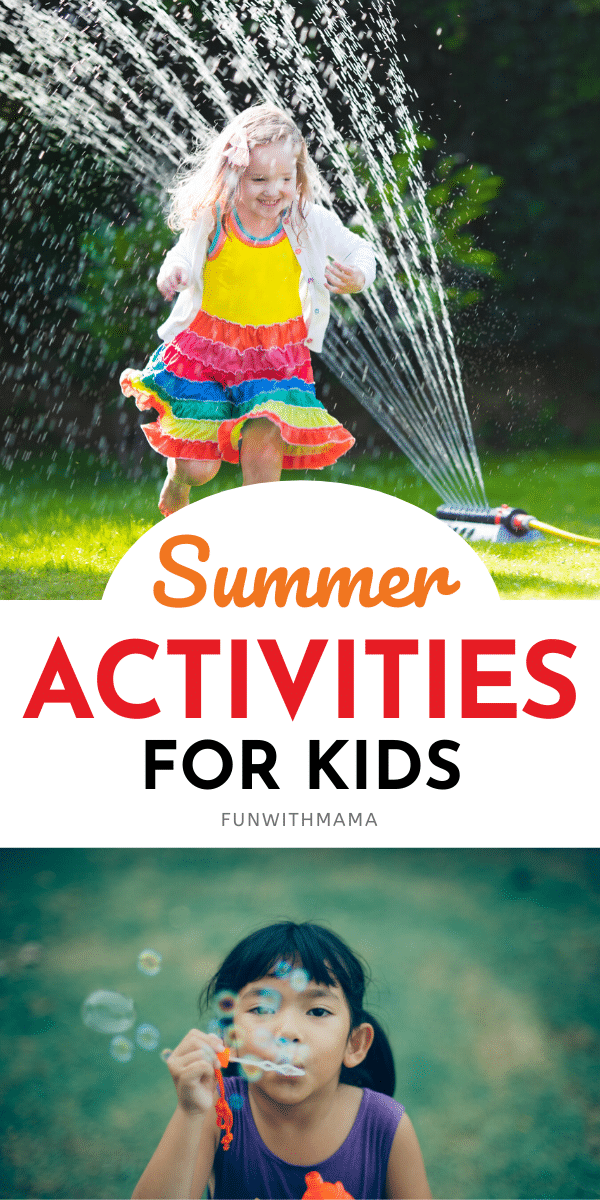 super fun summer activities for kids