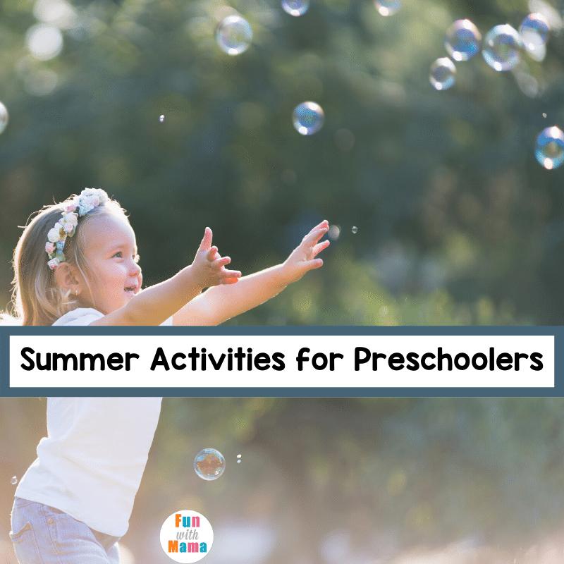fun summer activities for preschoolers