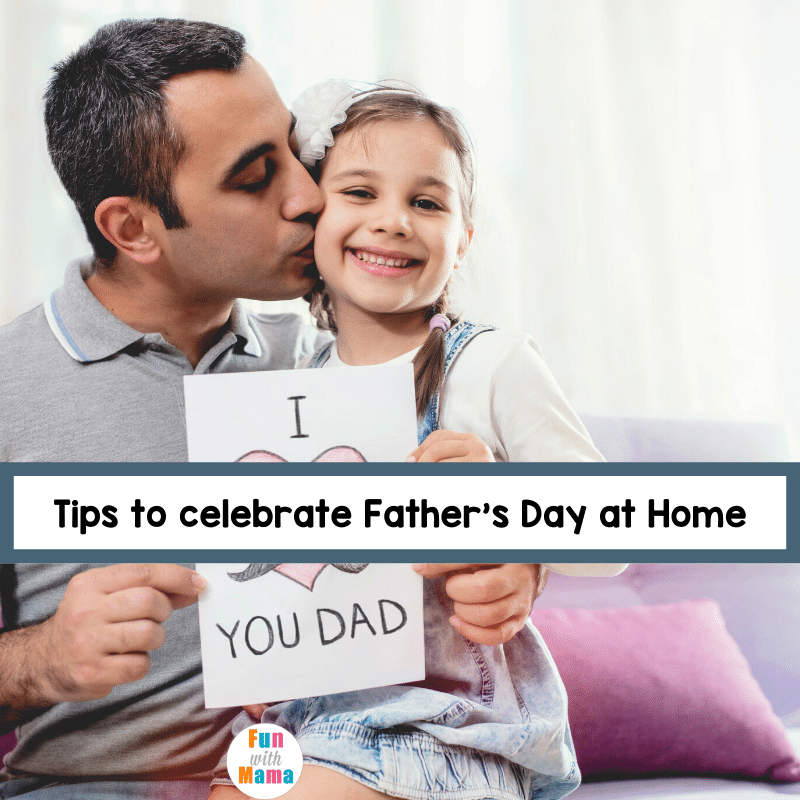special fathers day at home