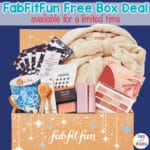 Hot Deal: Get a Free FabFitFun Box + Make $2.55