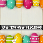The Best Easter Activities for Kids