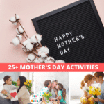 25+ Mother's Day Activities for the Family